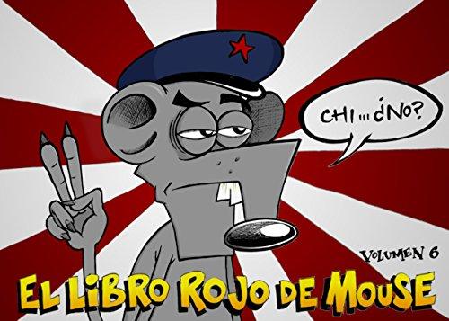 El libro rojo: Mouse Volumen 6 por John Key