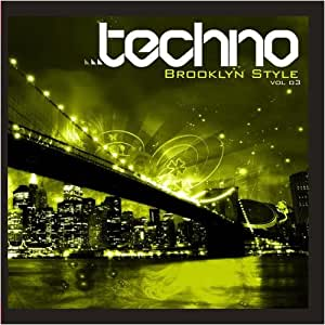 Techno Brooklyn Style Vol.3 [Import allemand]