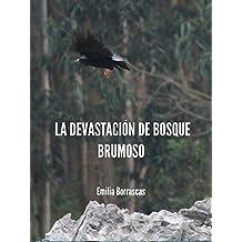 La devastación de Bosque Brumoso (Spanish Edition)