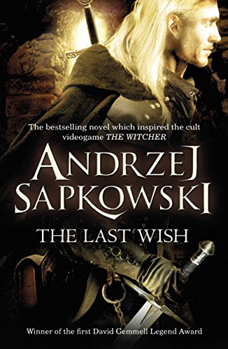 The Last Wish (English Edition) por Andrzej Sapkowski