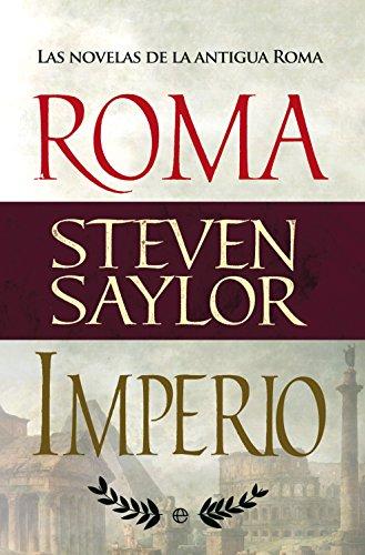Roma e Imperio (Novela histórica) eBook: Saylor, Steven: Amazon.es ...