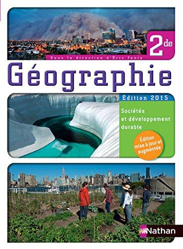 Géographie 2nde - Sociétés et développement durable - Livre de l'élève par Viviane Bories