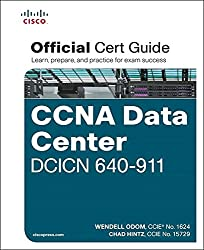 CCNA Data Center DCICN 640-911 Official Cert Guide