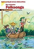 Die schönsten Folksongs: 1-2 Alt-Blockflöten (Spiel und Spaß mit der Blockflöte)