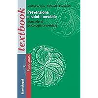 Prevenzione e salute mentale. Manuale di psicologia