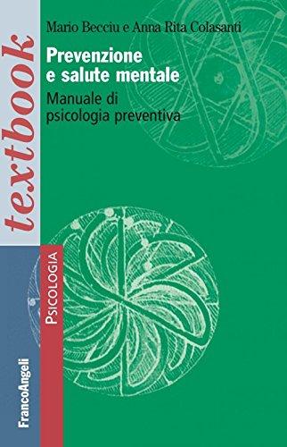 prevenzione e salute mentale. manuale di psicologia preventiva