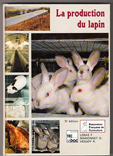 La production du lapin par François Lebas