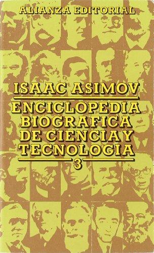 Enciclopedia biográfica de ciencia y tecnología, 3 (El Libro De Bolsillo (Lb))