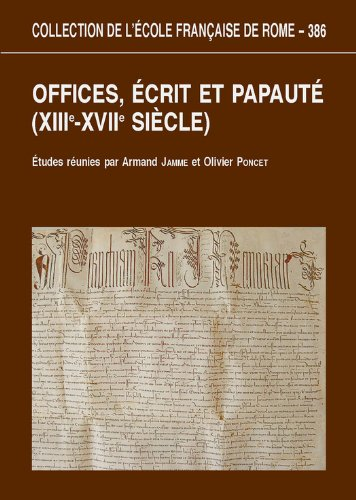 Lire en ligne Offices, écrits et papauté (XIIIe-XVIIesiècles) pdf, epub