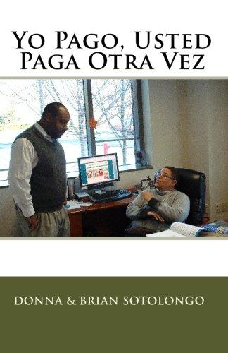 Yo Pago, Usted Paga Otra Vez por Donna Sotolongo