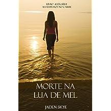 Morte Na Lua de Mel (Livro #1 da Série Assassinatos no Caribe) (Portuguese Edition)