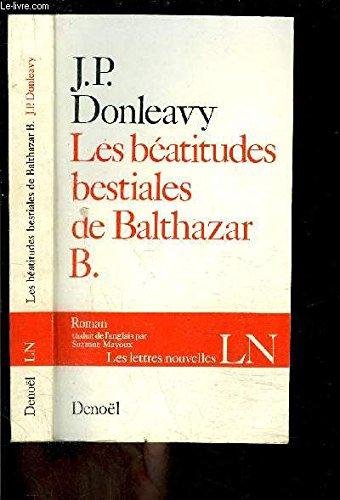 Les Beatitudes Bestiales De Balthazar B [Pdf/ePub] eBook