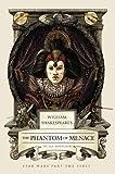 William Shakespeare's The Phantom of Menace: Star Wars Part the First (William Shakespeare's Star Wars, Band 1)