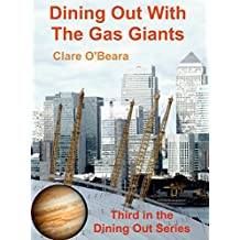 Dining Out With The Gas Giants (Dining Out Around The Solar System Book 3)