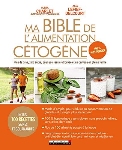 Ma bible de l'alimentation Cétogène par