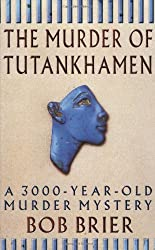 The Murder Of Tutankhamen: A 3000-year-old Murder Mystery