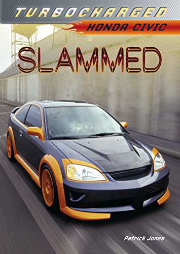 Slammed: Honda Civic (Turbocharged) (English Edition) de [Jones, Patrick