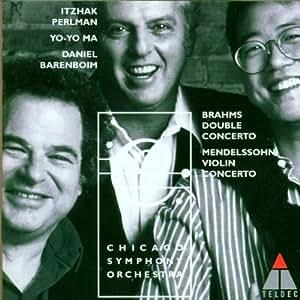 Brahms : Double Concerto / Mendelssohn : Violin Concerto
