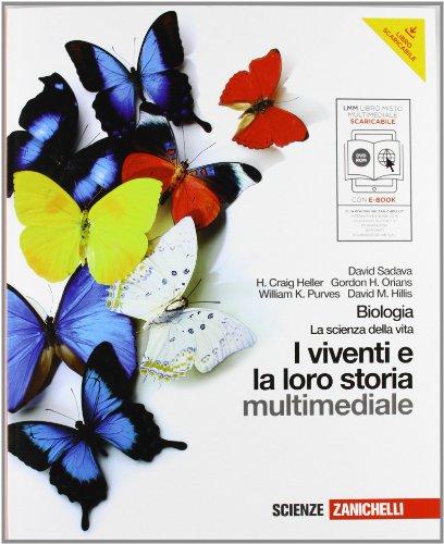 Biologia. I viventi e la loro storia. Con interactive e-book. Per le Scuole superiori. Con CD-ROM. Con espansione online