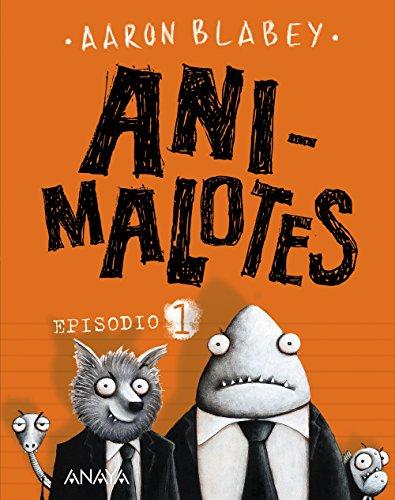 Animalotes. Episodio 1 (Literatura Infantil (6-11 Años) - Narrativa Infantil) por Aaron Blabey