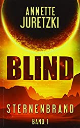 Blind: Sternenbrand 1