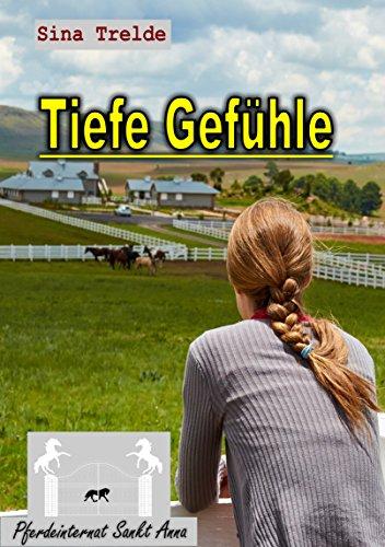 tiefe-gefuhle-pferdeinternat-sankt-anna-36-german-edition