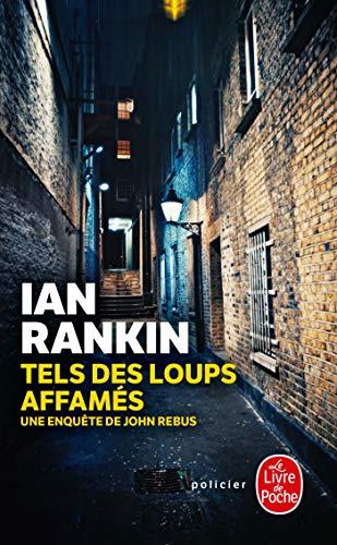 Tels des loups affamés par Ian Rankin