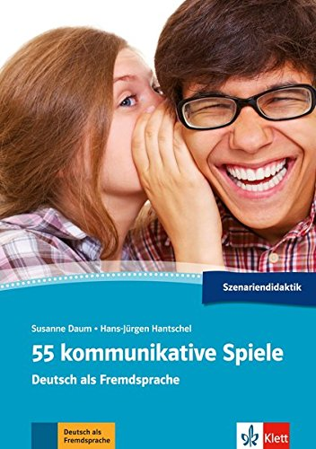 55 kommunikative Spiele Deutsch als Fremdsprache por Susanne Daum