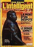 Telecharger Livres JEUNE AFRIQUE L INTELLIGENT No 2089 du 23 01 2001 LA MORT D UN DESPOTE ASSASSINAT DU PRESIDENT CONGOLAIS LAURENT DESIRE KABILA SPECIAL AFRIQUE FRANC LE DERNIER SOMMET LES SECRETS DE YAOUNDE MOHAMMED VI ET BOUTEFLIKA COHABITATION A HAUTS RISQUES GUALBERTO DO ROSARIO CAP VERT MAROC LIBYE MOHAMMED VI ET KADDAFI MAY TIMILSANI (PDF,EPUB,MOBI) gratuits en Francaise