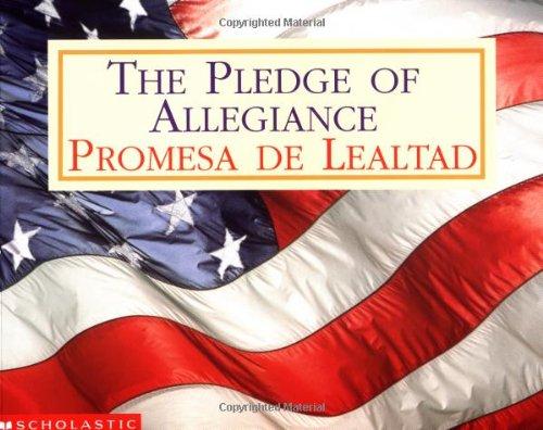 Pledge of Allegiance/Promesa de Lealtad por Inc Scholastic