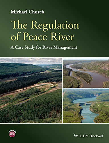 The Regulation of Peace River: A Case Study for River Management por Michael Church