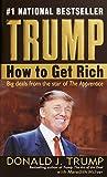 Trump?: How to Get Rich par Donald J. Trump (2004?12?28)