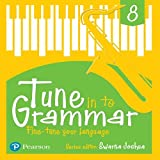 Tune Into Grammar for ICSE Class 8