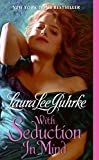 With Seduction in Mind (The Girl-Bachelor Chronicles)