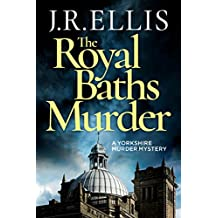 The Royal Baths Murder (A Yorkshire Murder Mystery Book 4) (English Edition)
