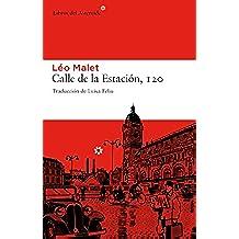Calle De La Estacion 120 3ヲed (Libros del Asteroide)