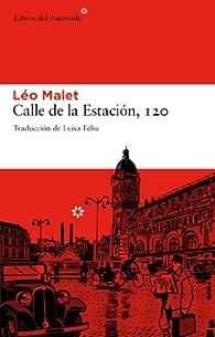 Calle De La Estacion, 120 par Léo Malet