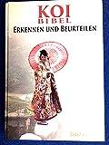 Joop van Tol Die Koi Bibel Erkennen und Beurteilen. Diese deutsche Fassung ist Limitiert und Original Handsingniert vom Schriftsteller