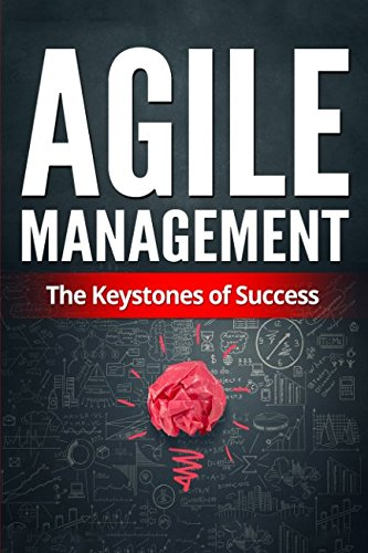 Agile Management: The Keystones of Success