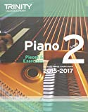 Piano 2015-2017: Grade 2: Pieces & Exercises (Piano Exam Repertoire)