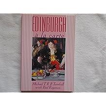 Edinburgh a la Carte: History of Food in Edinburgh