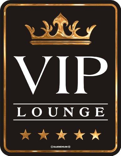 Preisvergleich Produktbild Fun Schild,  Blechschild Alu geprägt + bedruckt Spruch / NEU / VIP Lounge !