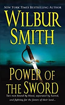 Power of the Sword (Courtney Family Adventures) von [Smith, Wilbur]