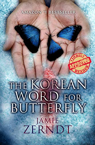 The Korean Word For Butterfly (English Edition) par Jamie Zerndt