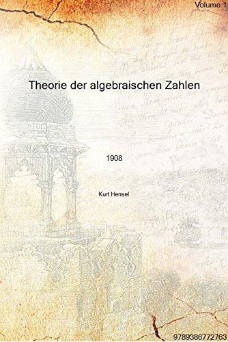 Theorie der algebraischen Zahlen Volume 1 1908 [Hardcover]