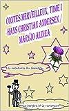 -1- Les aventures du chardon  -2-La bergère et le ramoneur (Illustré) (Contes merveilleux (9))