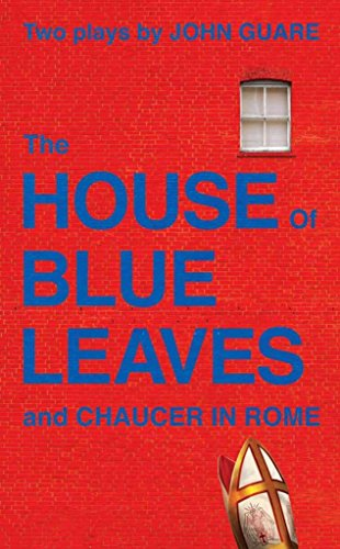 [(House of Blue Leaves & Chaucer : Two Plays / by John Guare.)] [By (author) John Guare] published on (July, 2002)