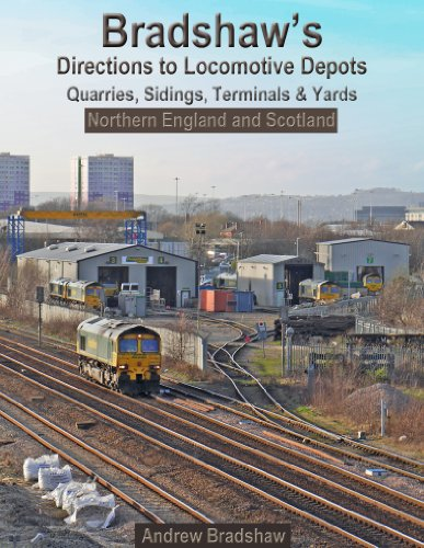 bradshaws-directions-to-locomotive-depots-quarries-sidings-terminals-and-yards-northern-england-and-