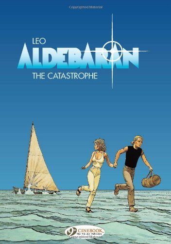 Aldebaran Vol.1: The Catastrophe by Leo (2008-06-05)