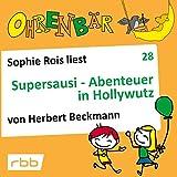 Supersausi - Abenteuer in Hollywutz: Ohrenbär 28